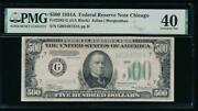 Ac 1934a 500 Five Hundred Dollar Bill Chicago Pmg 40