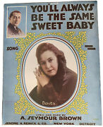 Vintage Sheet Music 1916 Youand039ll Always Be The Same Sweet Baby By Seymour Brown