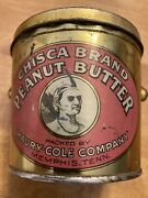 Chisca Brand Peanut Butter Advertising Food Tin Pail Can