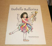 Isabella Ballerina By Roswitha Houghton 2001 Paperback Scarce
