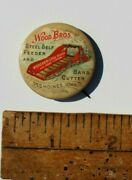 Wood Bros. Steel Self Feeder And Band Cutter Celluloid Pinback Des Moines Iowa