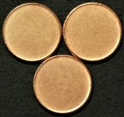 Cent Blank Planchets 2.6g To 2.5g 19mm Non Magnetic Lot Of 3 12559