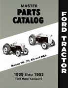 Ford 9n 2n 8n And Naa Tractor Parts Manual 1939 - 1953