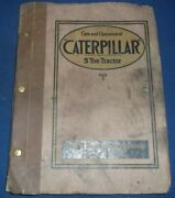 Holt Manufacturing Company Caterpillar 5 Ton Tractor Care Operation Manual Book