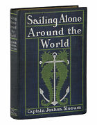 Sailing Alone Around The World Signed By Captain Joshua Slocum 1905 Early