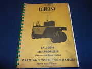 Bros Sp-730-b Self Propelled Tire Roller Instruction And Parts Book Manual