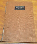 1937 Book/ Flying Feathers A Yankeeandrsquos Hunting Experiences In The South /bigelow