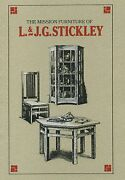 The Mission Furniture Of L And Jg Stickley - Stephen Gray - 1989