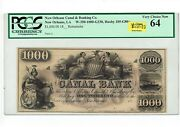1000 New Orleans Canal And Banking Co. 18xx Remainder. Pcgs 64 Haxby 105-g80a