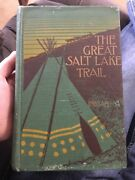 The Great Salt Lake Trail Henry Inman And William Cody 1910 Indian Collectible