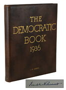Signed By Franklin Delano Roosevelt The Democratic Book 1936 Limited Edition Fdr