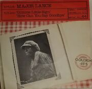 Gimme Little Sign / How Can You Say Goodbye - Major Lance 7 Vinyl