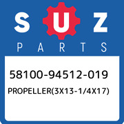 58100-94512-019 Suzuki Propeller3x13-1/4x17 5810094512019 New Genuine Oem Par