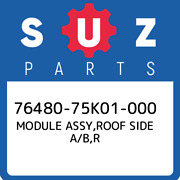 76480-75k01-000 Suzuki Module Assyroof Side A/br 7648075k01000 New Genuine Oe