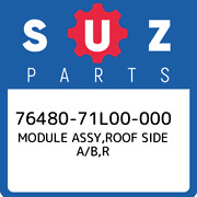 76480-71l00-000 Suzuki Module Assyroof Side A/br 7648071l00000 New Genuine Oe