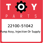 22100-51042 Toyota Pump Assy Injection Or Supply 2210051042 New Genuine Oem Pa