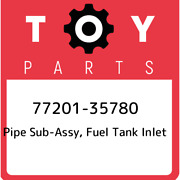 77201-35780 Toyota Pipe Sub-assy, Fuel Tank Inlet 7720135780, New Genuine Oem Pa