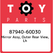 87940-60d30 Toyota Mirror Assy, Outer Rear View, Lh 8794060d30, New Genuine Oem