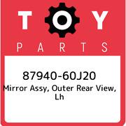87940-60j20 Toyota Mirror Assy, Outer Rear View, Lh 8794060j20, New Genuine Oem
