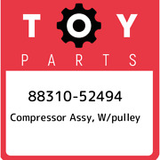 88310-52494 Toyota Compressor Assy W/pulley 8831052494 New Genuine Oem Part