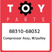 88310-68032 Toyota Compressor Assy W/pulley 8831068032 New Genuine Oem Part