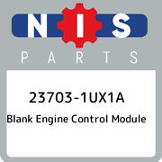 23703-1ux1a Nissan Blank Engine Control Module 237031ux1a, New Genuine Oem Part