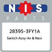 28395-3fy1a Nissan Switch Assy-av And Navi 283953fy1a New Genuine Oem Part