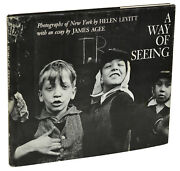 A Way Of Seeing Helen Levitt And James Agee First Edition 1st 1965 Hardcover