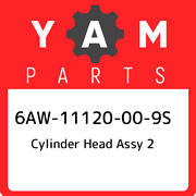 6aw-11120-00-9s Yamaha Cylinder Head Assy 2 6aw11120009s New Genuine Oem Part