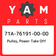 71a-76191-00-00 Yamaha Pulley Power Take Off 71a761910000 New Genuine Oem Part