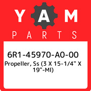 6r1-45970-a0-00 Yamaha Propeller, Ss 3 X 15-1/4andquot X 19andquot-ml 6r145970a0