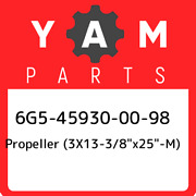 6g5-45930-00-98 Yamaha Propeller 3x13-3/8andquotx25andquot-m 6g5459300098, New G