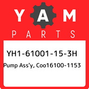 Yh1-61001-15-3h Yamaha Pump Assand039y Coo16100-1153 Yh161001153h New Genuine