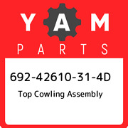 692-42610-31-4d Yamaha Top Cowling Assembly 69242610314d New Genuine Oem Part