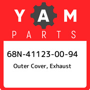 68n-41123-00-94 Yamaha Outer Cover, Exhaust 68n411230094, New Genuine Oem Part