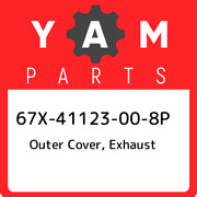 67x-41123-00-8p Yamaha Outer Cover, Exhaust 67x41123008p, New Genuine Oem Part
