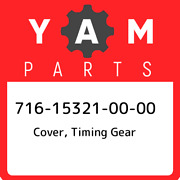 716-15321-00-00 Yamaha Cover, Timing Gear 716153210000, New Genuine Oem Part