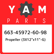 663-45972-60-98 Yamaha Propeller 3x12andquotx11andquot-g 663459726098 New Genui