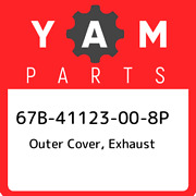 67b-41123-00-8p Yamaha Outer Cover, Exhaust 67b41123008p, New Genuine Oem Part