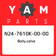 N24-7610k-00-00 Yamaha Bodyvalve N247610k0000 New Genuine Oem Part