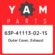 63p-41113-02-1s Yamaha Outer Cover Exhaust 63p41113021s New Genuine Oem Part