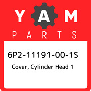 6p2-11191-00-1s Yamaha Cover Cylinder Head 1 6p211191001s New Genuine Oem Part