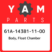 61a-14381-11-00 Yamaha Body Float Chamber 61a143811100 New Genuine Oem Part