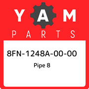 8fn-1248a-00-00 Yamaha Pipe 8 8fn1248a0000, New Genuine Oem Part