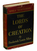 The Lords Of Creation By Frederick Lewis Allen First Edition 1935 Wall Street
