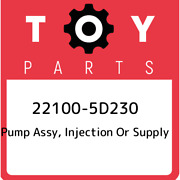 22100-5d230 Toyota Pump Assy Injection Or Supply 221005d230 New Genuine Oem Pa