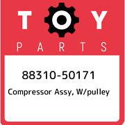 88310-50171 Toyota Compressor Assy, W/pulley 8831050171, New Genuine Oem Part