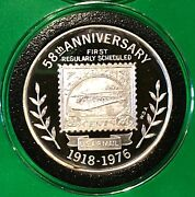 1976 58th Anniversary Regular Mail Service 1 Troy Oz .999 Fine Silver Round Coin