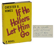If He Hollers Let Him Go By Chester Himes Signed Copy First Book 1945