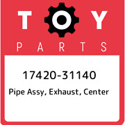 17420-31140 Toyota Pipe Assy Exhaust Center 1742031140 New Genuine Oem Part